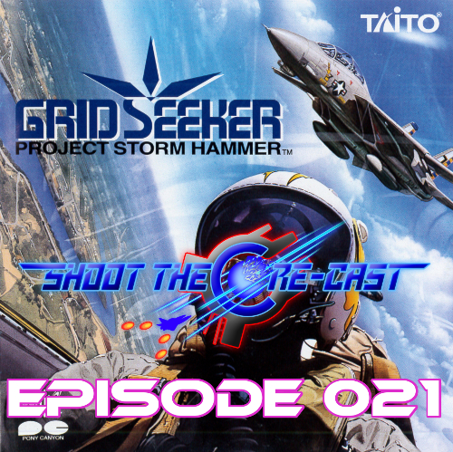 Shoot the Core-cast Episode 021 - Grid Seeker (February 2020)